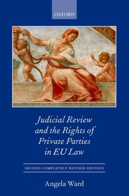 Judicial Review and the Rights of Private Parties in Eu Law