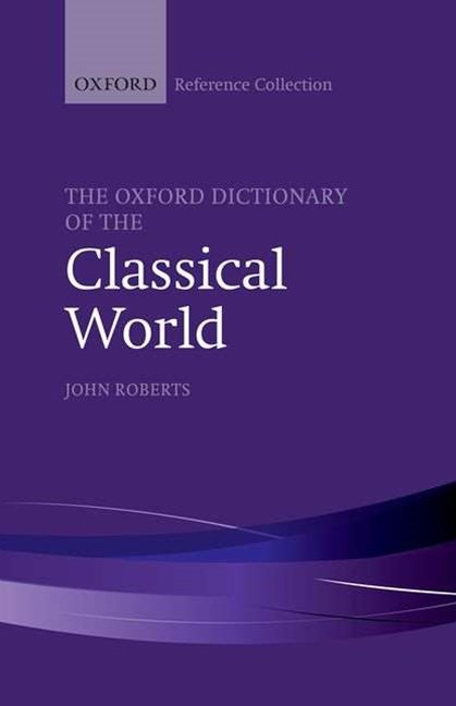 Oxford Dictionary of the Classical World