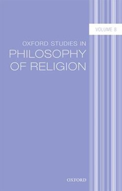 Oxford Studies in Philosophy of Religion, Volume 8