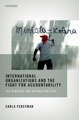 International Organizations and the Fight for Accountability