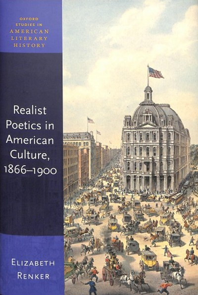 Realist Poetics in American Culture, 1866-1900