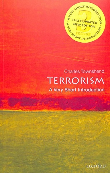 Terrorism A Very Short Introduction