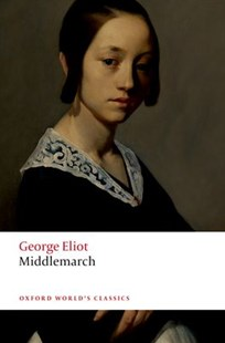 Middlemarch by George Eliot, David Carroll, David Russell (9780198815518) - PaperBack - Modern & Contemporary Fiction General Fiction