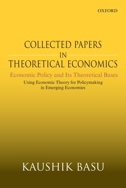(ebook) Collected Papers in Theoretical Economics (Volume V): Economic Policy and Its Theoretical Bases