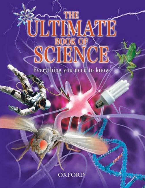 The Ultimate Book of Science Everything You Need to Know