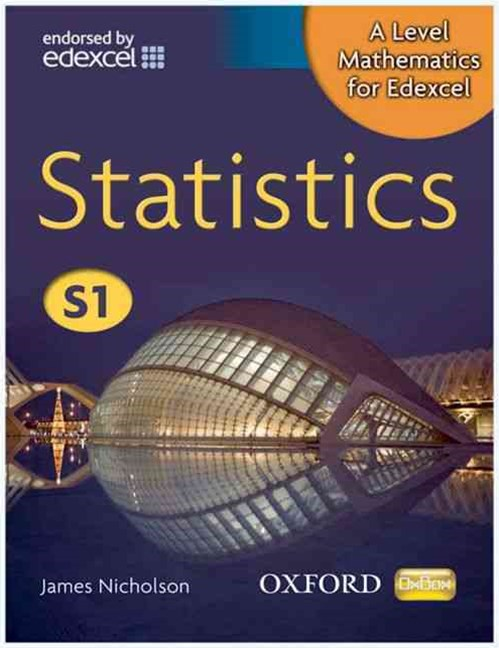 A Level Mathematics for Edexcel Statistics S1