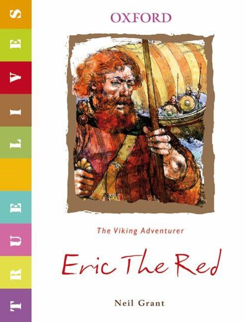 True Lives Eric the Red