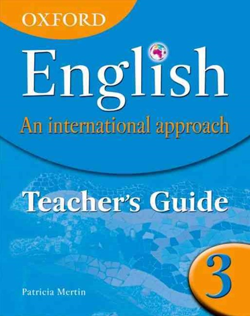 Oxford English An International Approach Teacher Guide 3