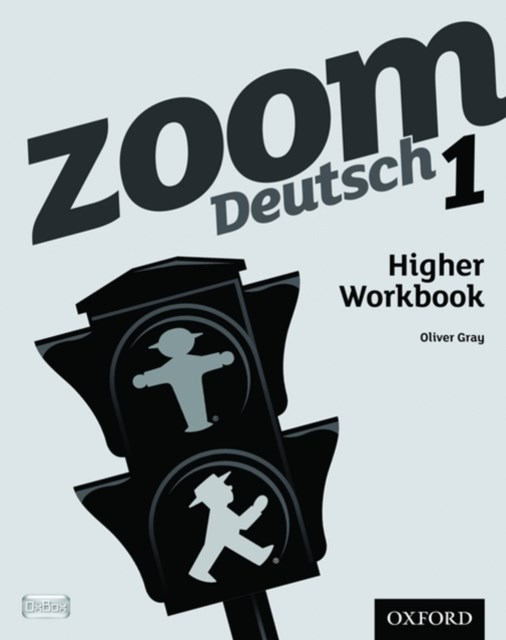 Zoom Deutsch 1 Higher Workbook Pack of 8