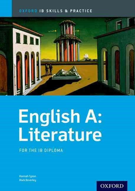 IB Skills and Practice: English A Literature