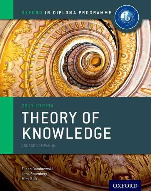 IB Course Book: Theory of Knowledge