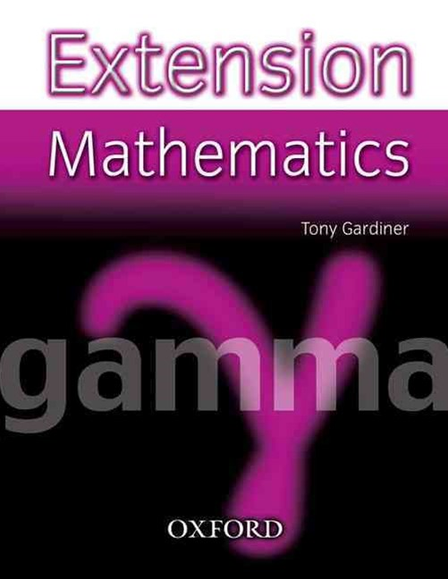 Extension Mathematics Year 9 Gamma