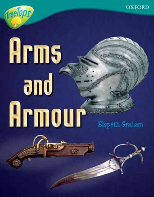 TreeTops Non-Fiction Level 16 Arms and Armour
