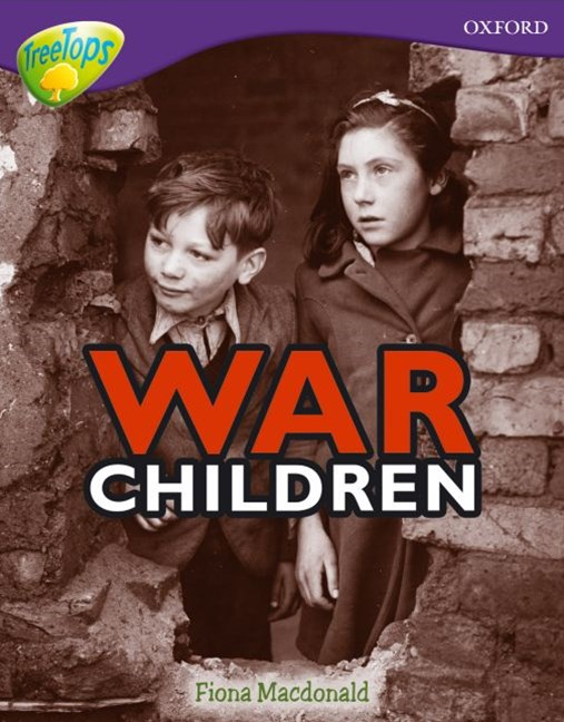 TreeTops Non-Fiction Level 11 War Children