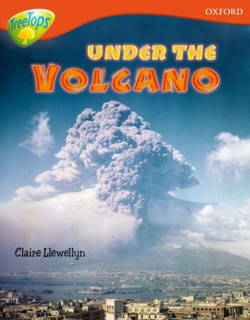 TreeTops Non-Fiction Level 13 Under the Volcano