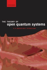 The Theory of Open Quantum Systems