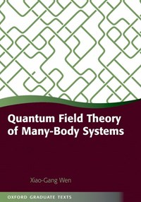 Quantum Field Theory of Many-Body Systems