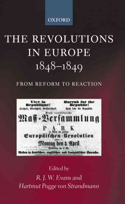 The Revolutions in Europe 1848-1849