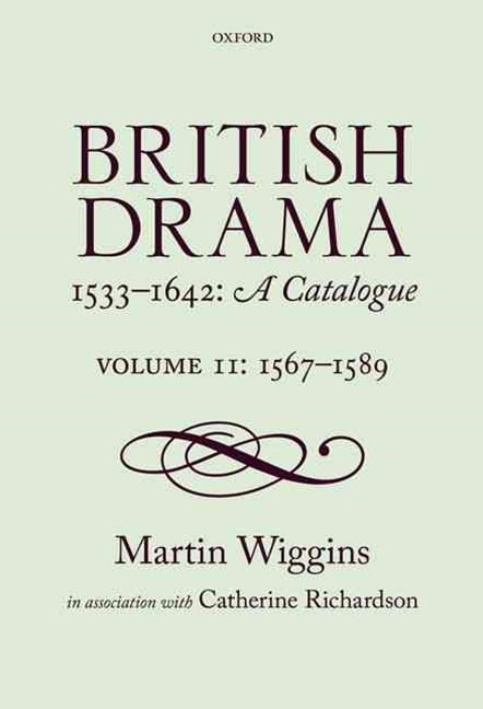 British Drama 1533-1642: A Catalogue