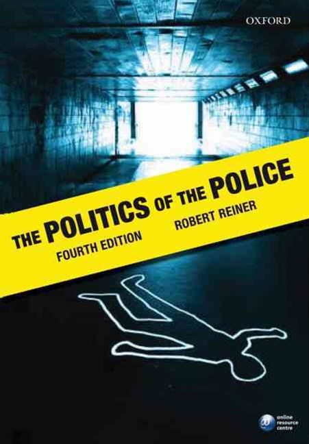 The Politics Of The Police