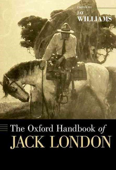 The Oxford Handbook of Jack London