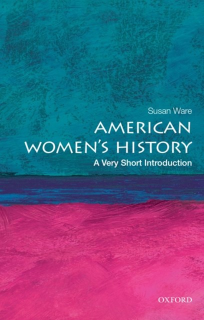 American Womens History: A Very Short Introduction