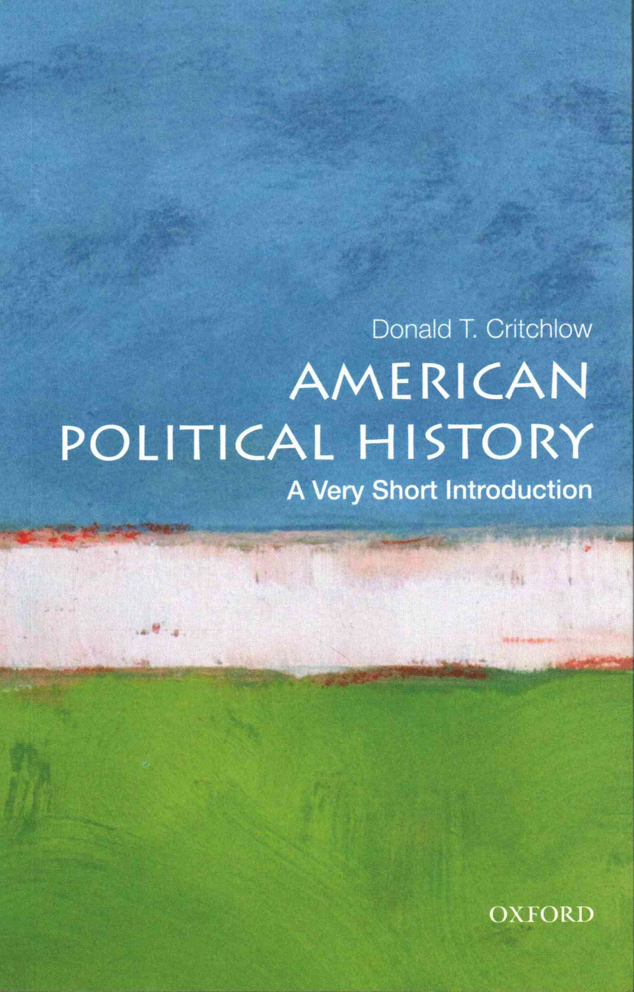 American Political History: A Very Short Introduction