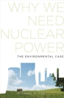 (ebook) Why We Need Nuclear Power