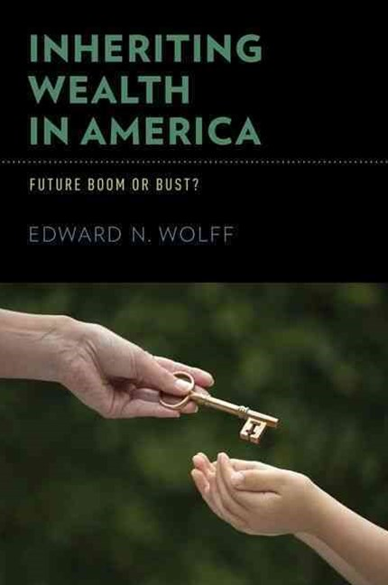 Inheriting Wealth in America