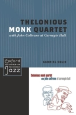(ebook) Thelonious Monk Quartet with John Coltrane at Carnegie Hall