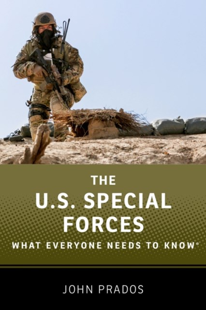US Special Forces: What Everyone Needs to KnowRG