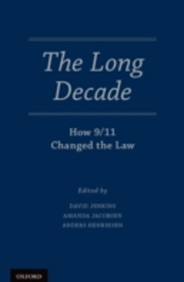 Long Decade: How 9/11 Changed the Law