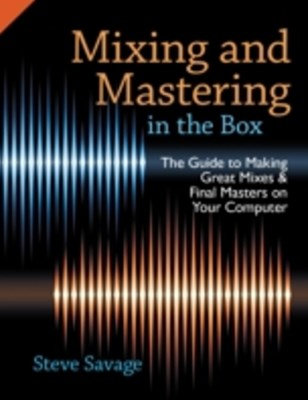 (ebook) Mixing and Mastering in the Box