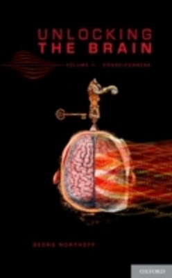 Unlocking the Brain: Volume 2: Consciousness