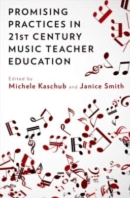 (ebook) Promising Practices in 21st Century Music Teacher Education