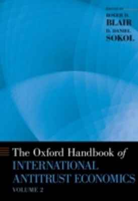 Oxford Handbook of International Antitrust Economics, Volume 2