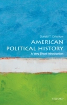 (ebook) American Political History: A Very Short Introduction