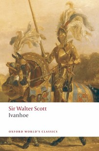 Ivanhoe by Walter Scott, Ian Duncan (9780199538409) - PaperBack - Classic Fiction