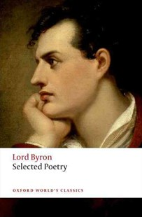 Selected Poetry by Byron, George Gordon, Lord, Lord Byron, Jerome McGann (9780199538782) - PaperBack - Classic Fiction