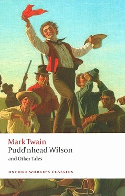 Pudd'nhead Wilson and Other Tales