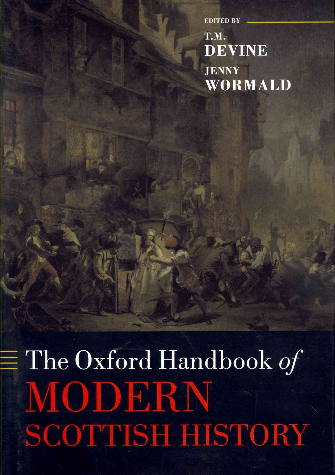 The Oxford Handbook of Modern Scottish History
