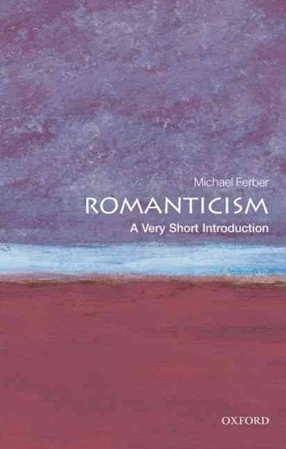 Romanticism: A Very Short Introduction