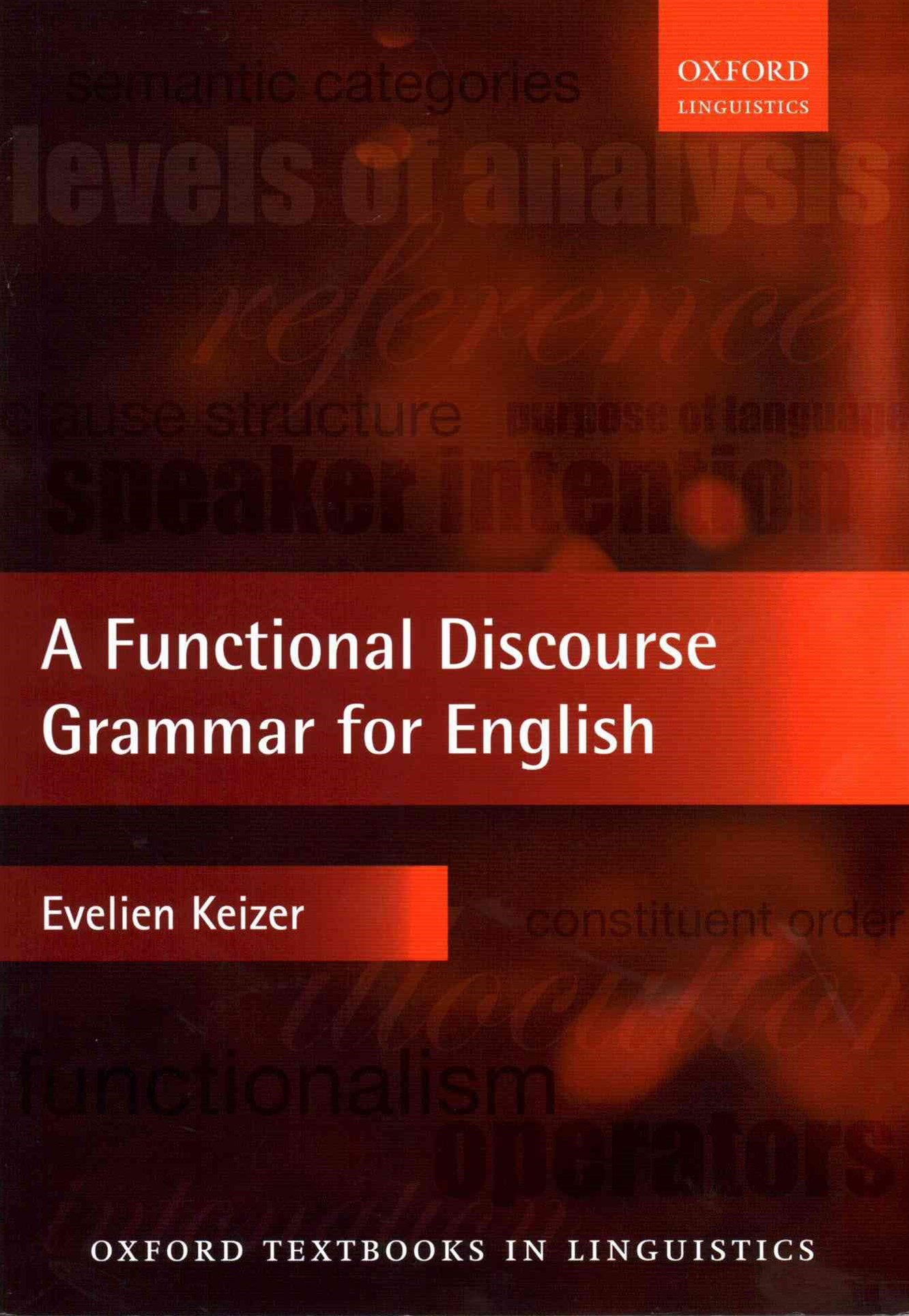 A Functional Discourse Grammar for English