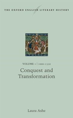 The Oxford English Literary History: 1000-1350: Conquest and Transformation