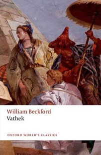 Vathek by William Beckford, Thomas Keymer (9780199576951) - PaperBack - Classic Fiction