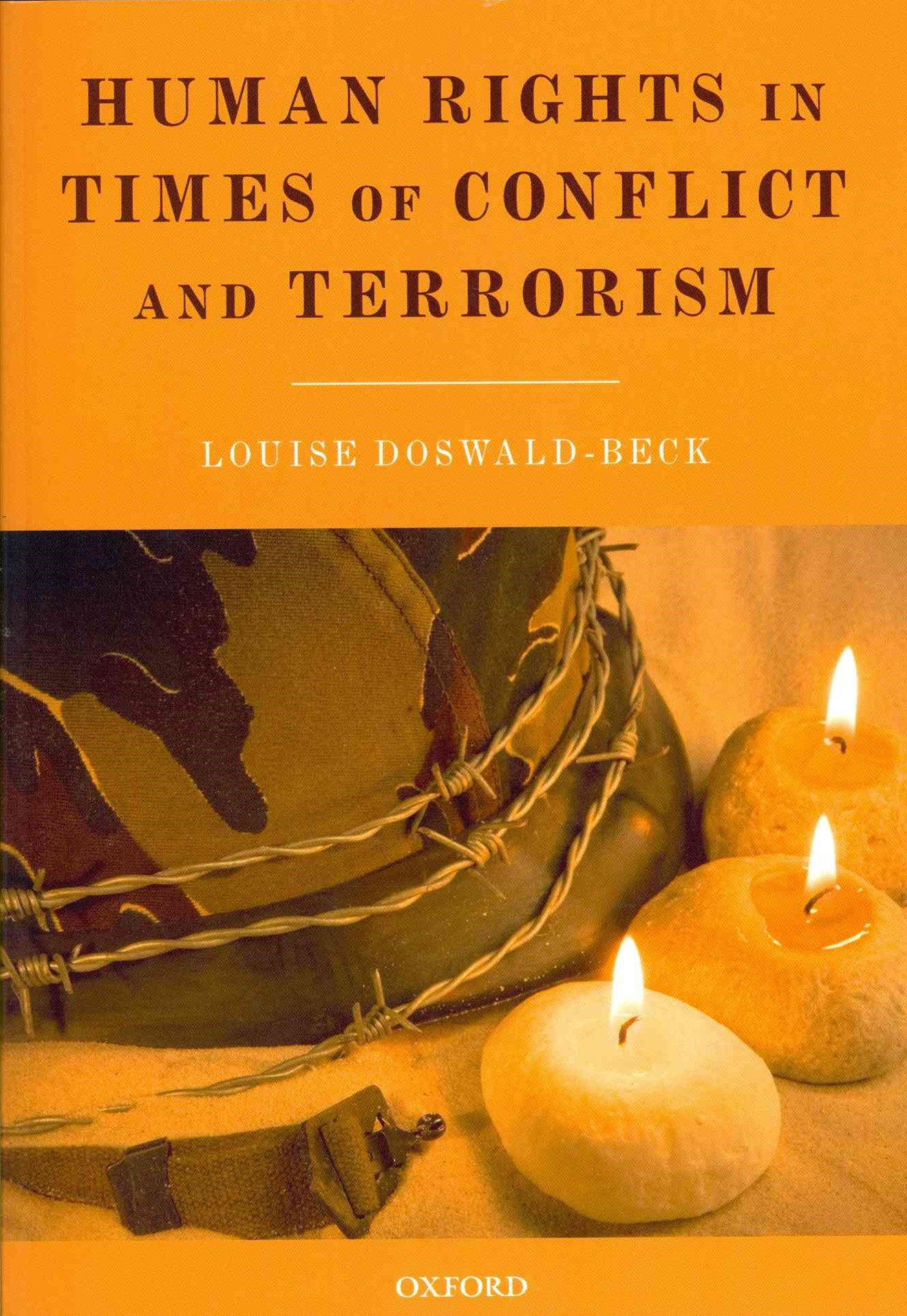 Human Rights in Times of Conflict and Terrorism