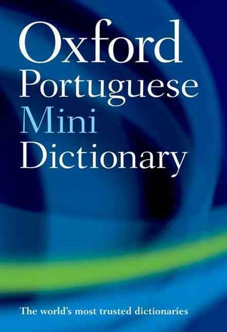 The Oxford Portugese Mini Dictionary