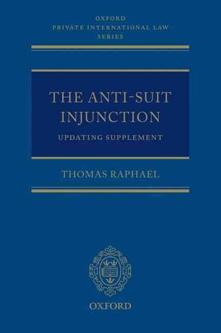 The Anti-Suit Injunction Updating Supplement