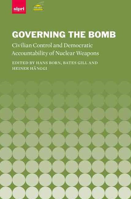 Governing the Bomb