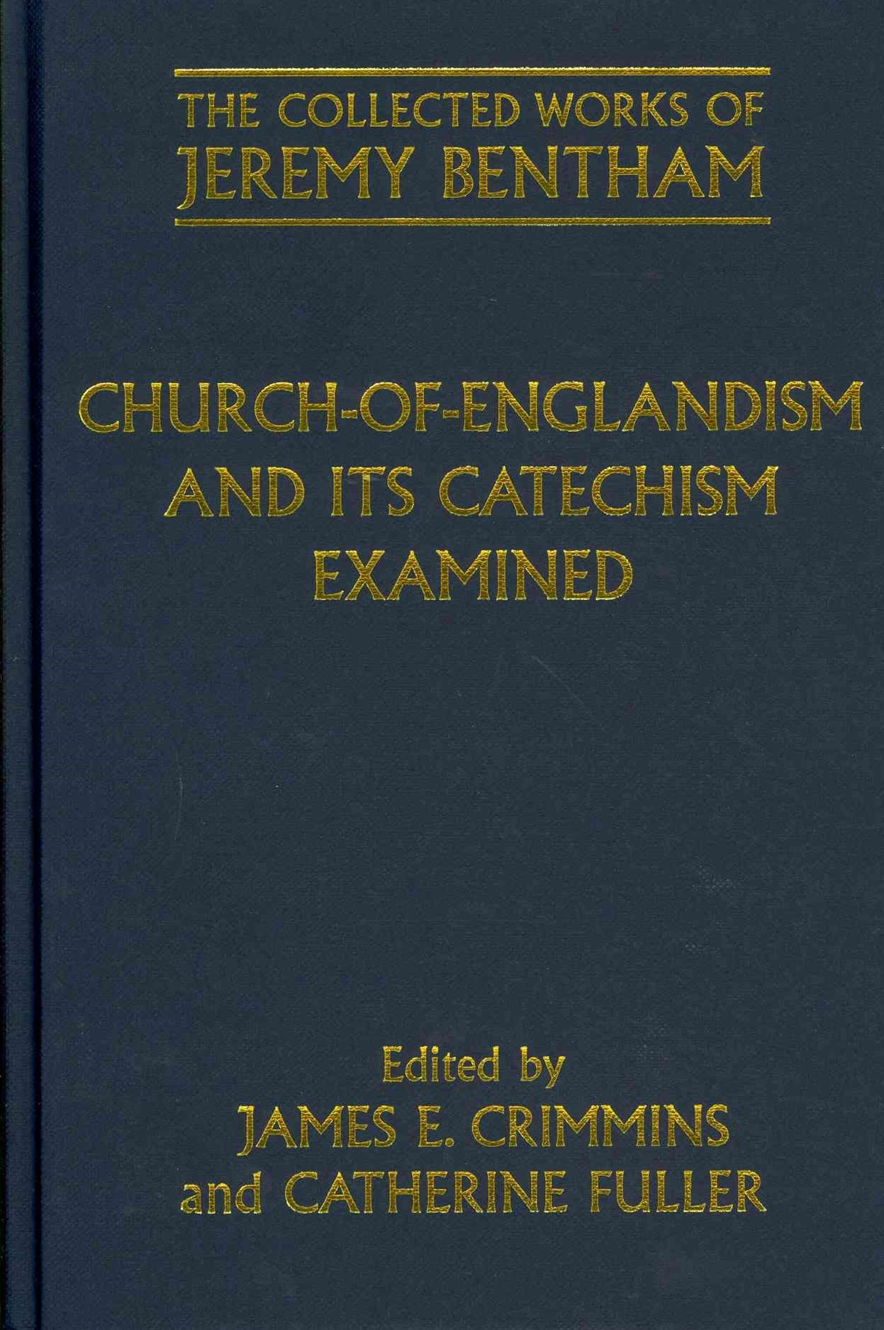 Church-of-Englandism and its Catechism Examined